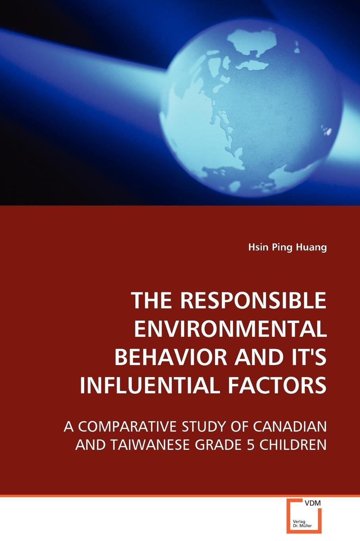 цены на Hsin Ping Huang The Responsible Environmental Behavior and Its Influental Factors  в интернет-магазинах