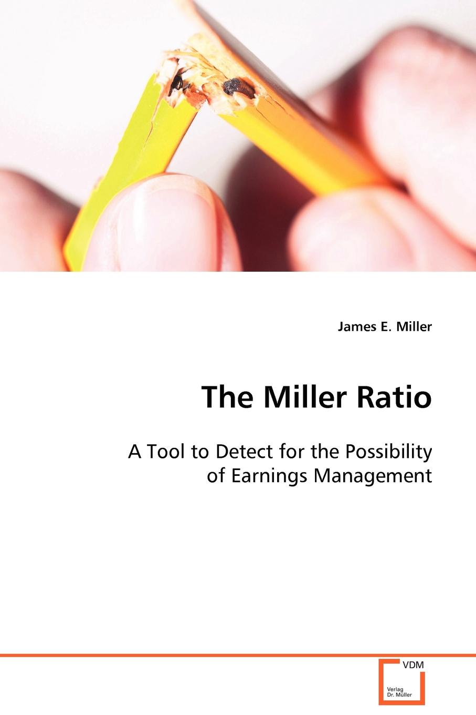 James E. Miller The Miller Ratio james e taris the venality effect voidline