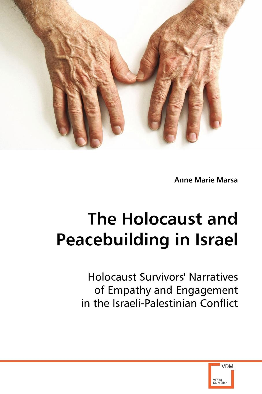 Anne Marie Marsa The Holocaust and Peacebuilding in Israel anne marie winston the baby consultant