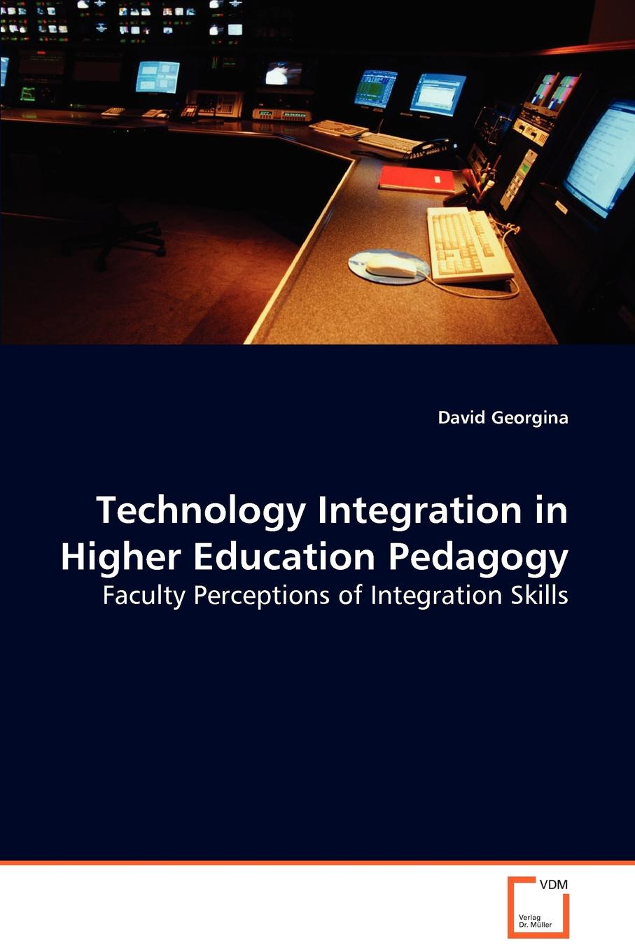 David Georgina Technology Integration in Higher Education Pedagogy david unwin teaching geographic information science and technology in higher education
