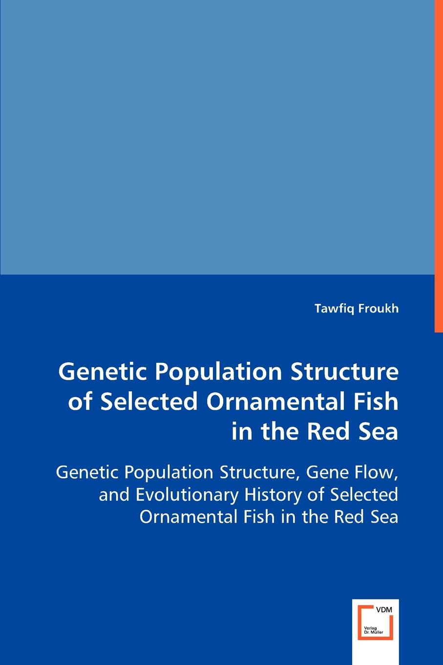 Tawfiq Froukh Genetic Population Structure of Selected Ornamental Fish in Red Sea winter sea of red 200 68