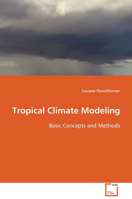 Luciano Fleischfresser Tropical Climate Modelling