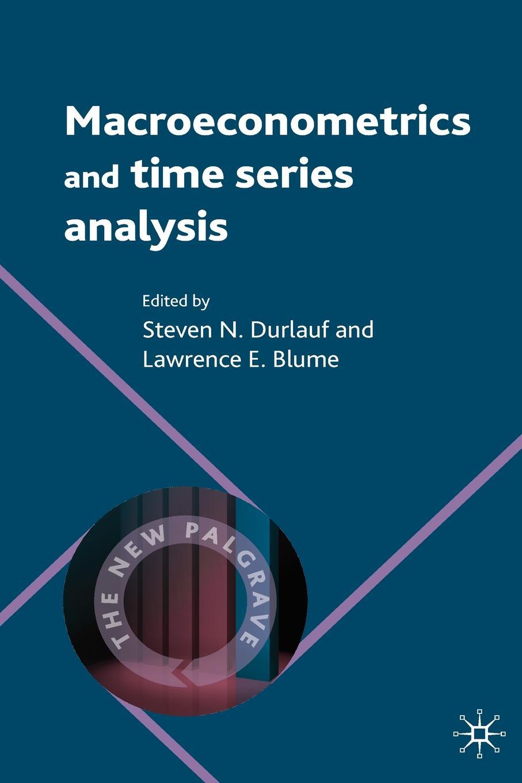 Macroeconometrics and Time Series Analysis wilfredo palma time series analysis