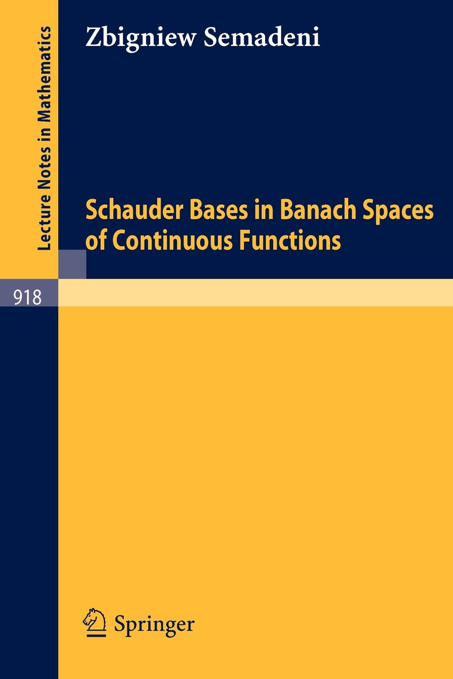 Z. Semadeni Schauder Bases in Banach Spaces of Continuous Functions цены