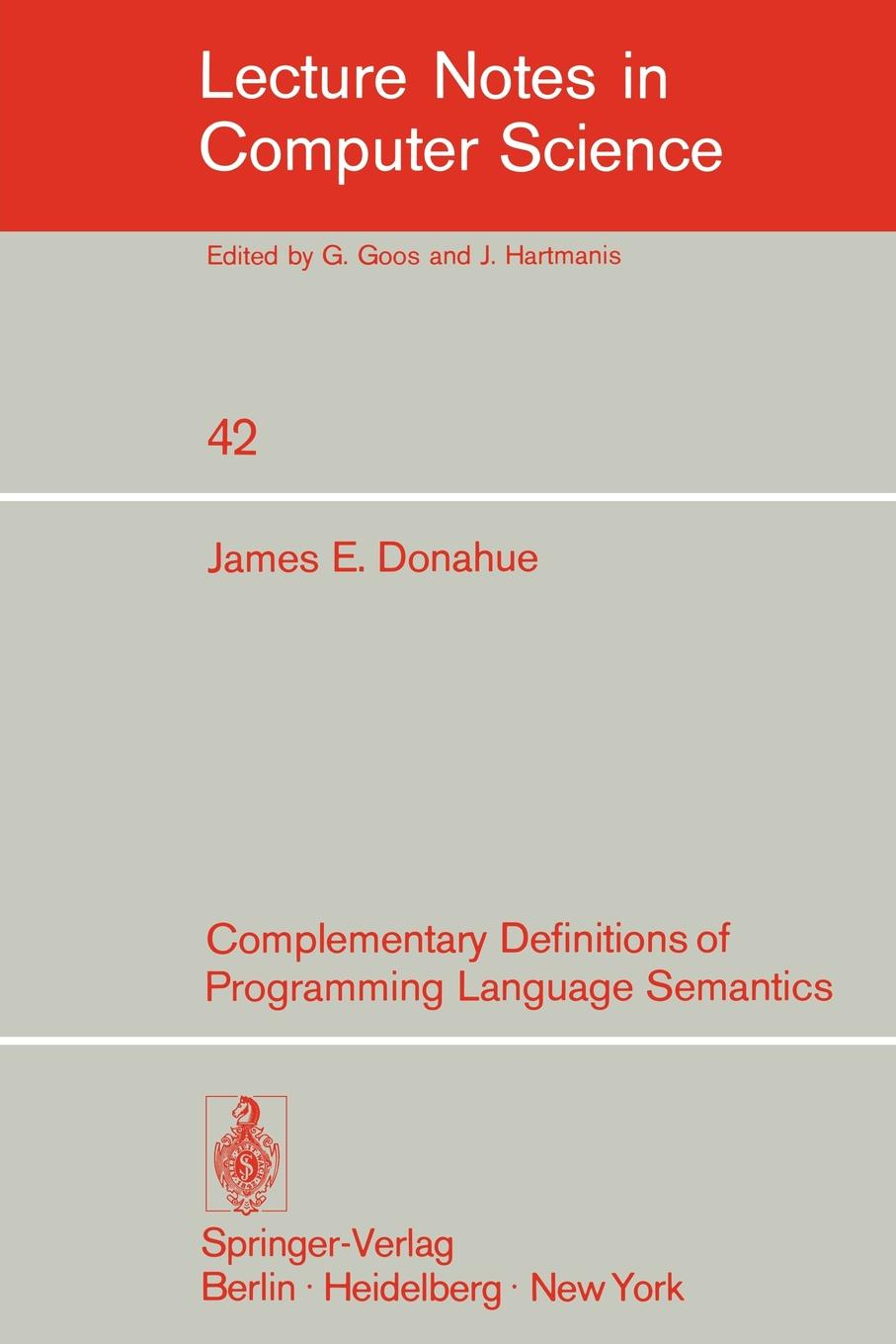 J.E. Donahue Complementary Definitions of Programming Language Semantics janet richardson abc of complementary medicine