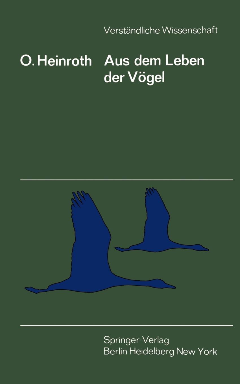 Oskar Heinroth Aus dem Leben der Vogel oskar schade crescentia ein niderrheinisches gedicht aus dem zwolften jarhunderti e