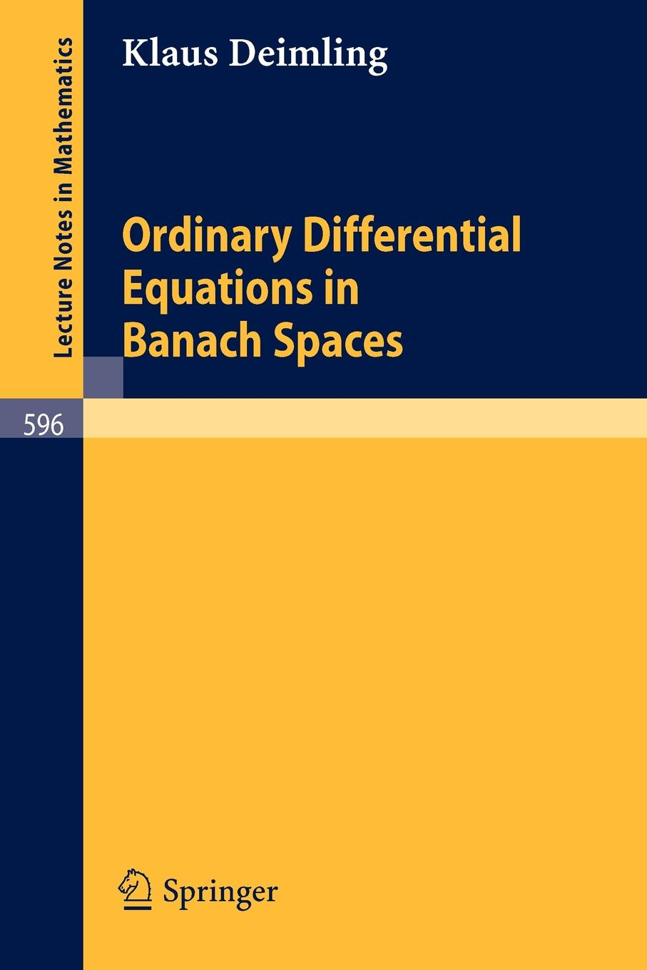 K. Deimling Ordinary Differential Equations in Banach Spaces цены