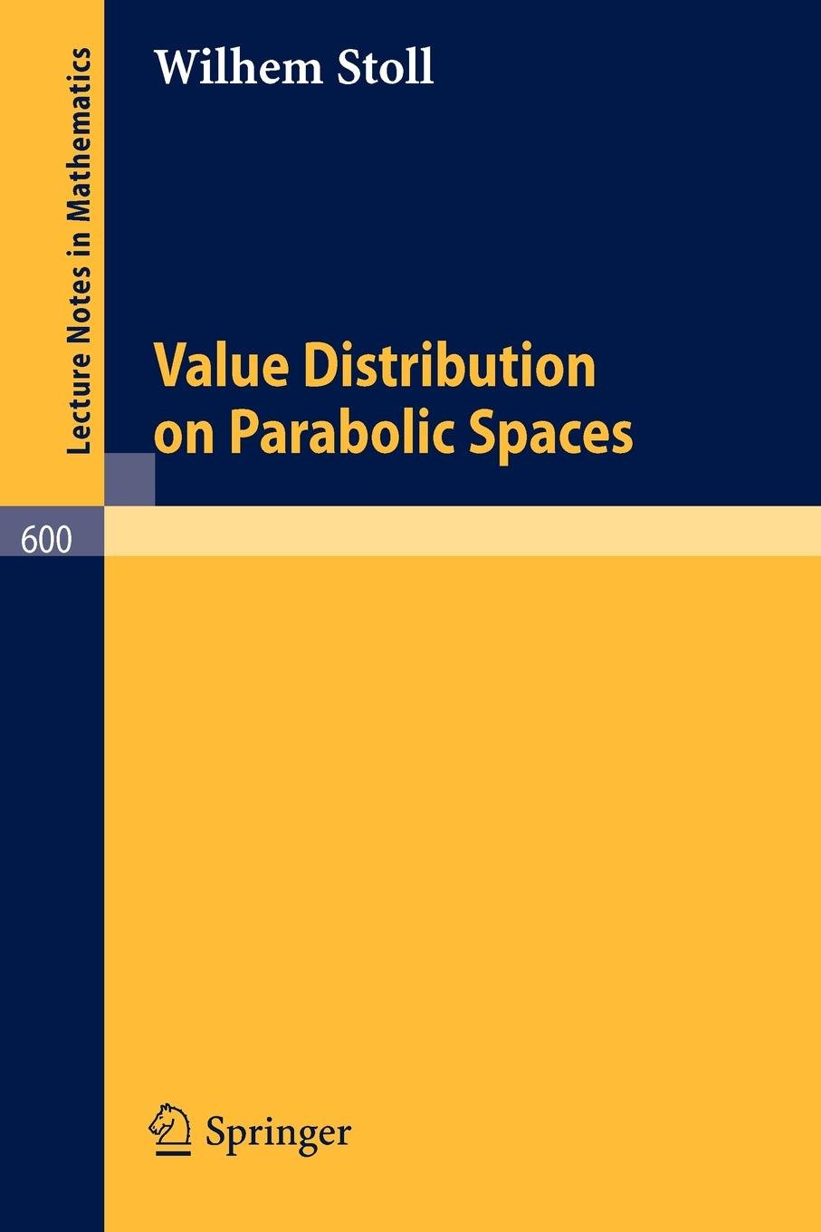W. Stoll Value Distribution on Parabolic Spaces louis w fry liminal spaces and call for praxis ing