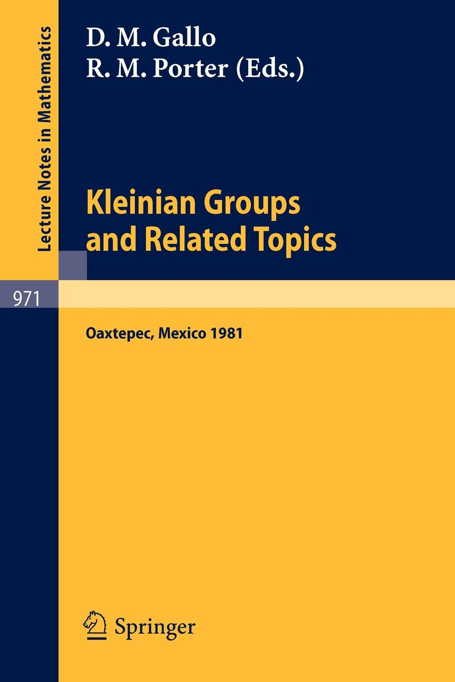 Kleinian Groups and Related Topics. Proceedings of the Workshop Held at Oaxtepec, Mexico, August 10-14, 1981 proceedings of the v legislative xml workshop
