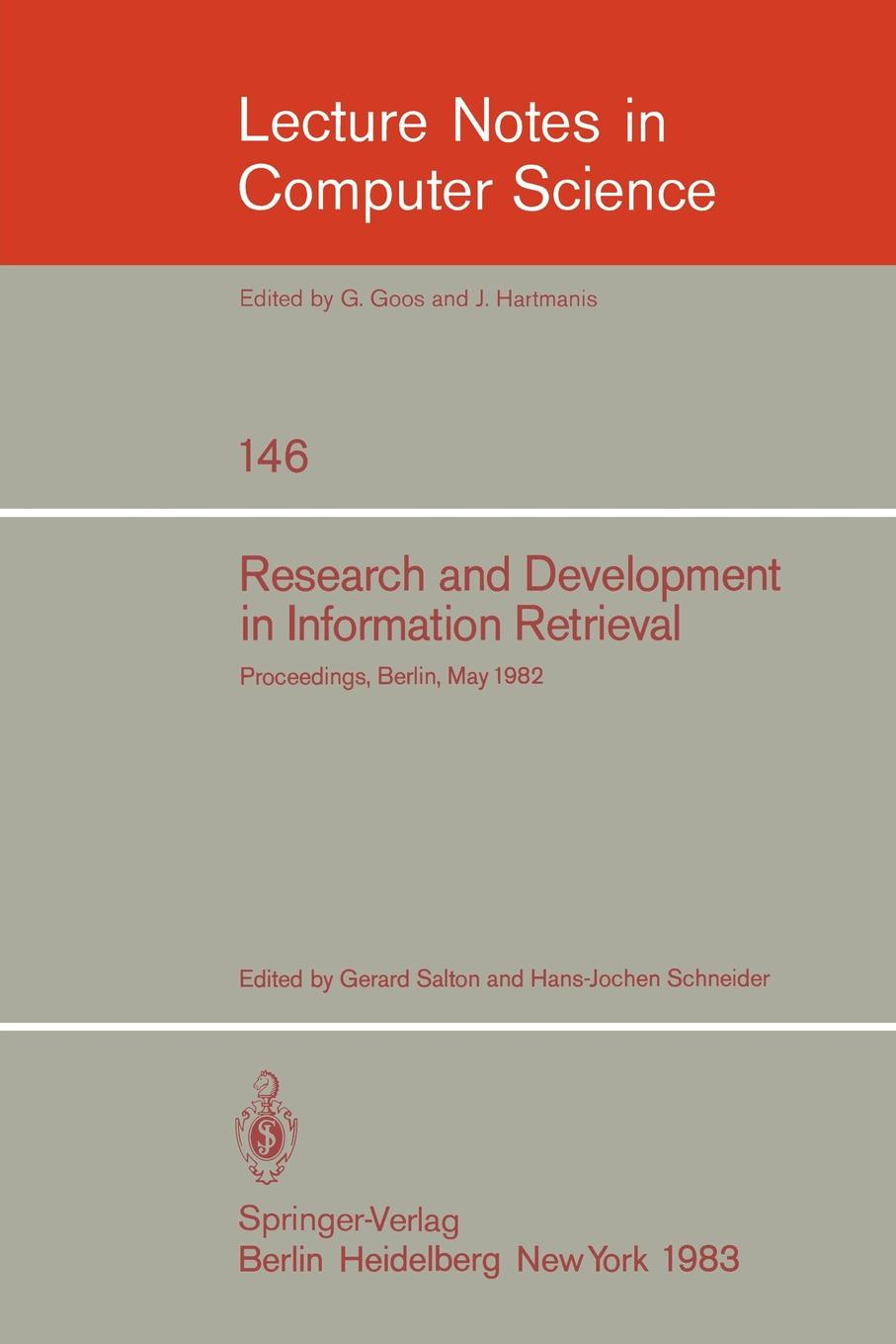 Research and Development in Information Retrieval. Proceedings, Berlin, May 18-20, 1982 christian sallaberry geographical information retrieval in textual corpora