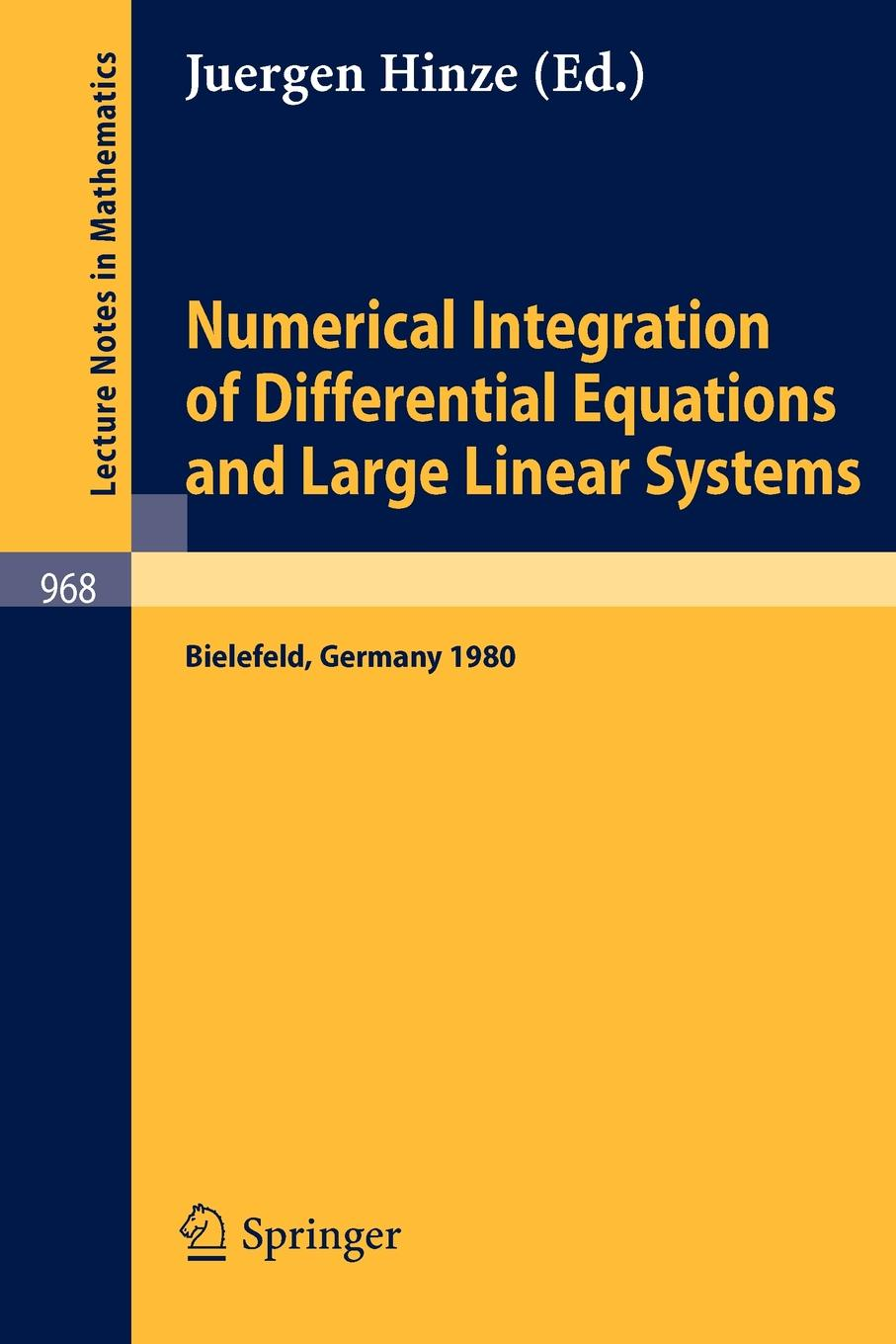 цены на Numerical Integration of Differential Equations and Large Linear Systems. Proceedings of two Workshops Held at the University of Bielefeld, Spring 1980  в интернет-магазинах