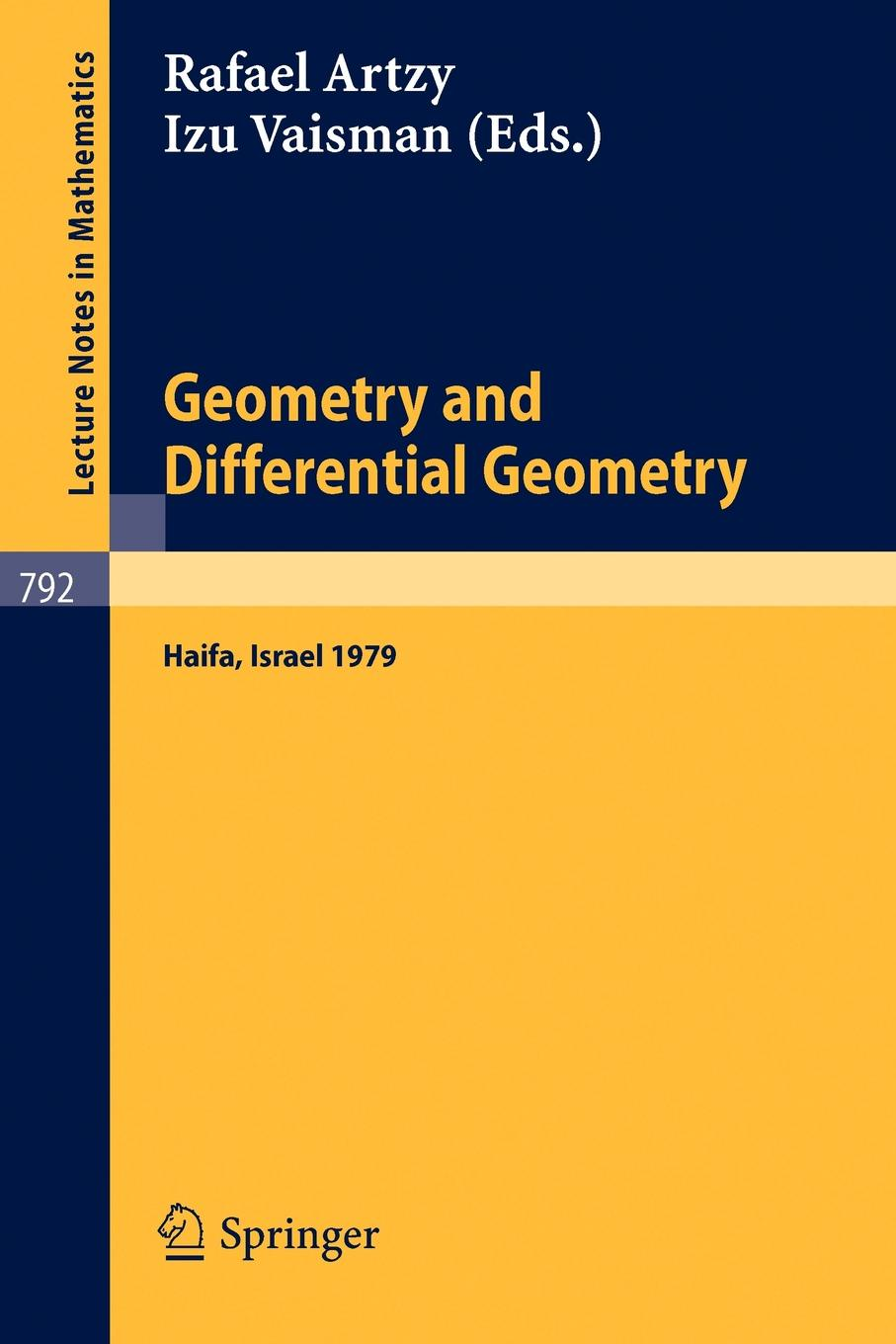 Geometry and Differential Geometry. Proceedings of a Conference Held at the University Haifa, Israel, March 18-23, 1979