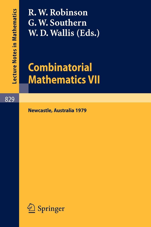 цены на Combinatorial Mathematics VII. Proceedings of the Seventh Australian Conference on Combinatorial Mathematics, Held at the University of Newcastle, Australia, August 20-24, 1979 в интернет-магазинах
