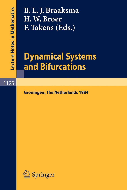 Dynamical Systems and Bifurcations. Proceedings of a Workshop Held in Groningen, the Netherlands, April 16-20, 1984 proceedings of the v legislative xml workshop