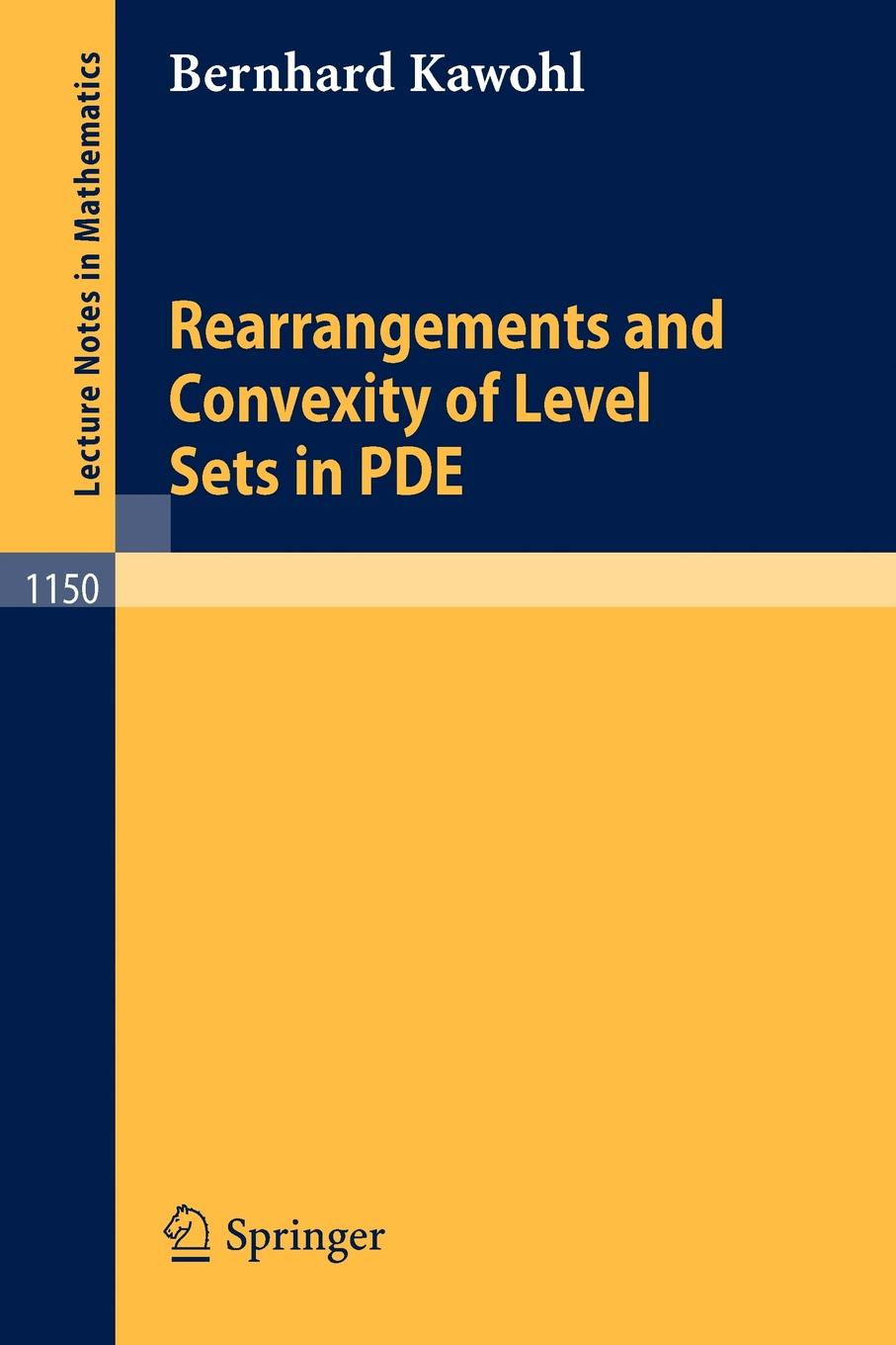 лучшая цена Bernhard Kawohl Rearrangements and Convexity of Level Sets in Pde