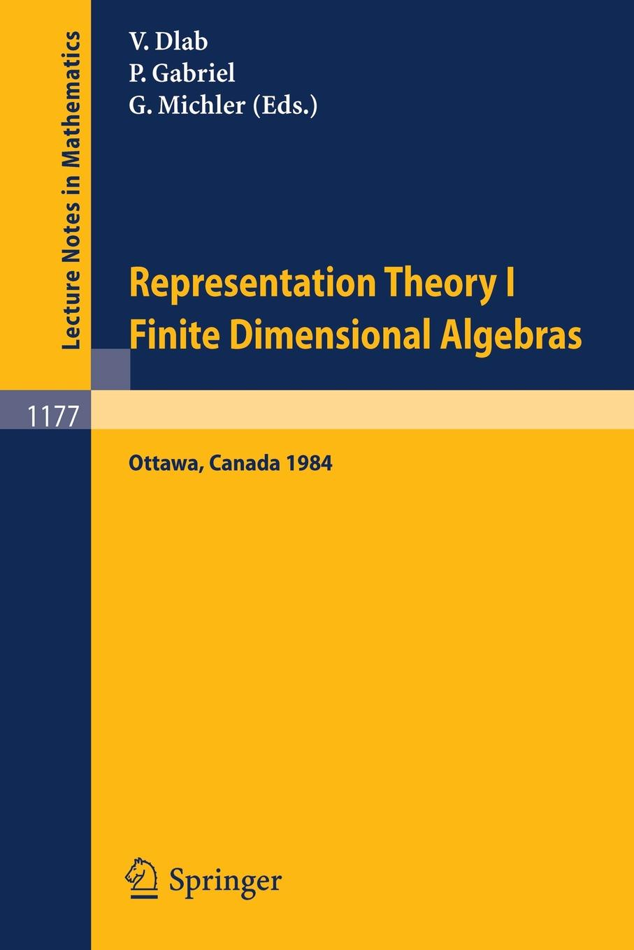 Representation Theory I. Proceedings of the Fourth International Conference on Representations of Algebras, held in Ottawa, Canada, August 16-25, 1984. Finite Dimensional Algebras цена и фото