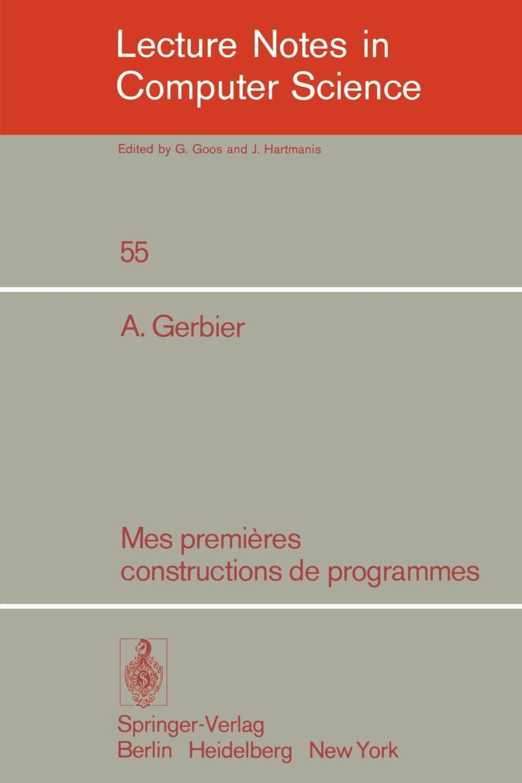 A. Gerbier Mes Premieres Constructions de Programmes léon de rosny premieres notions d ethnographie generale classic reprint