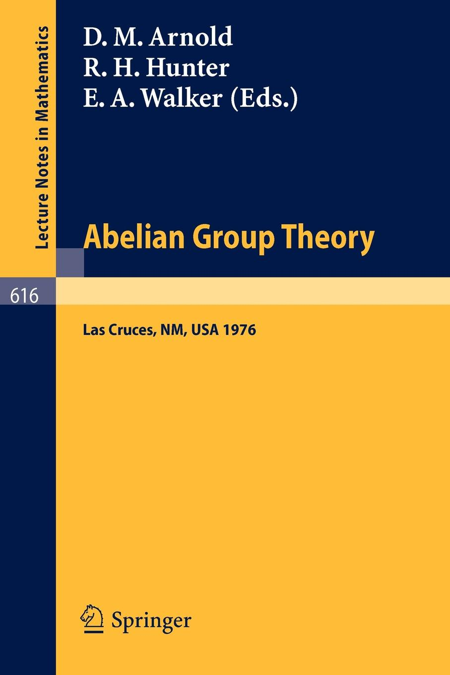 Фото - Abelian Group Theory. Proceedings of the 2nd New Mexico State University Conference, held at LasCruces, New Mexico, December 9 - 12, 1976 fobia mexico