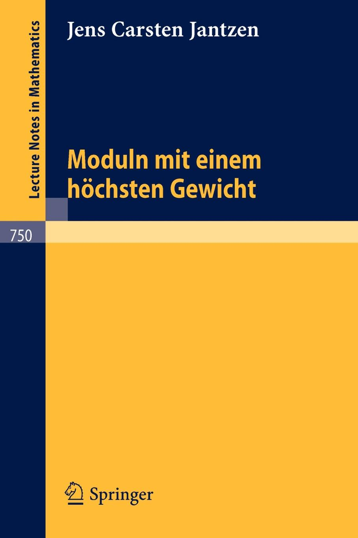 Jens C. Jantzen Moduln Mit Einem Hochsten Gewicht цена и фото