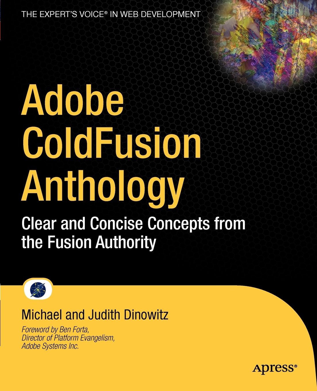 Michael Dinowitz, Judith Dinowitz Adobe ColdFusion Anthology. The Best of The Fusion Authority the sword of judith judith studies across the disciplines