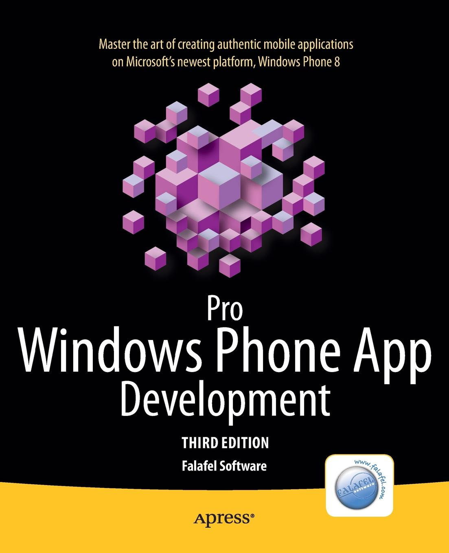 Falafel Software Pro Windows Phone App Development ajay vohra deepak vohra pro xml development with java technology