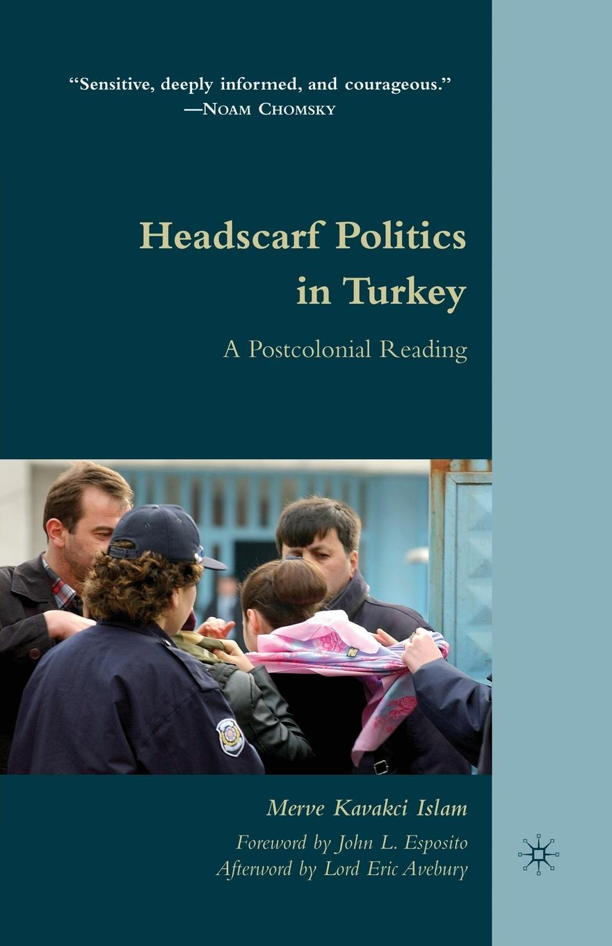 M. Kavakci Islam, Merve Kavakci Headscarf Politics in Turkey. A Postcolonial Reading unconventional feeds in turkey nutrition