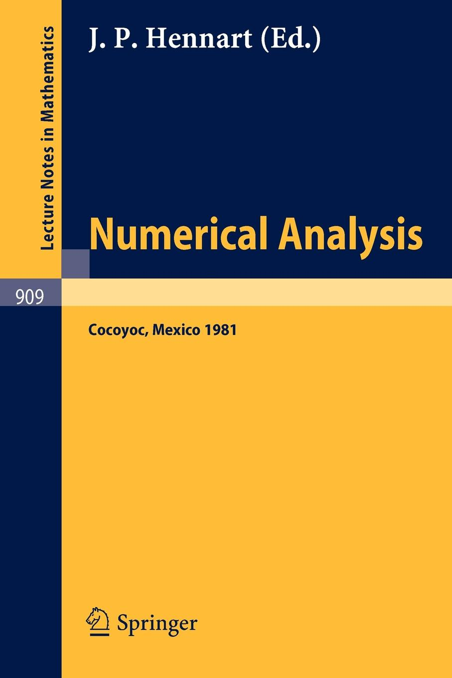 Numerical Analysis. Proceedings of the Third IIMAS Workshop Held at Cocoyoc, Mexico, January 1981 proceedings of the v legislative xml workshop