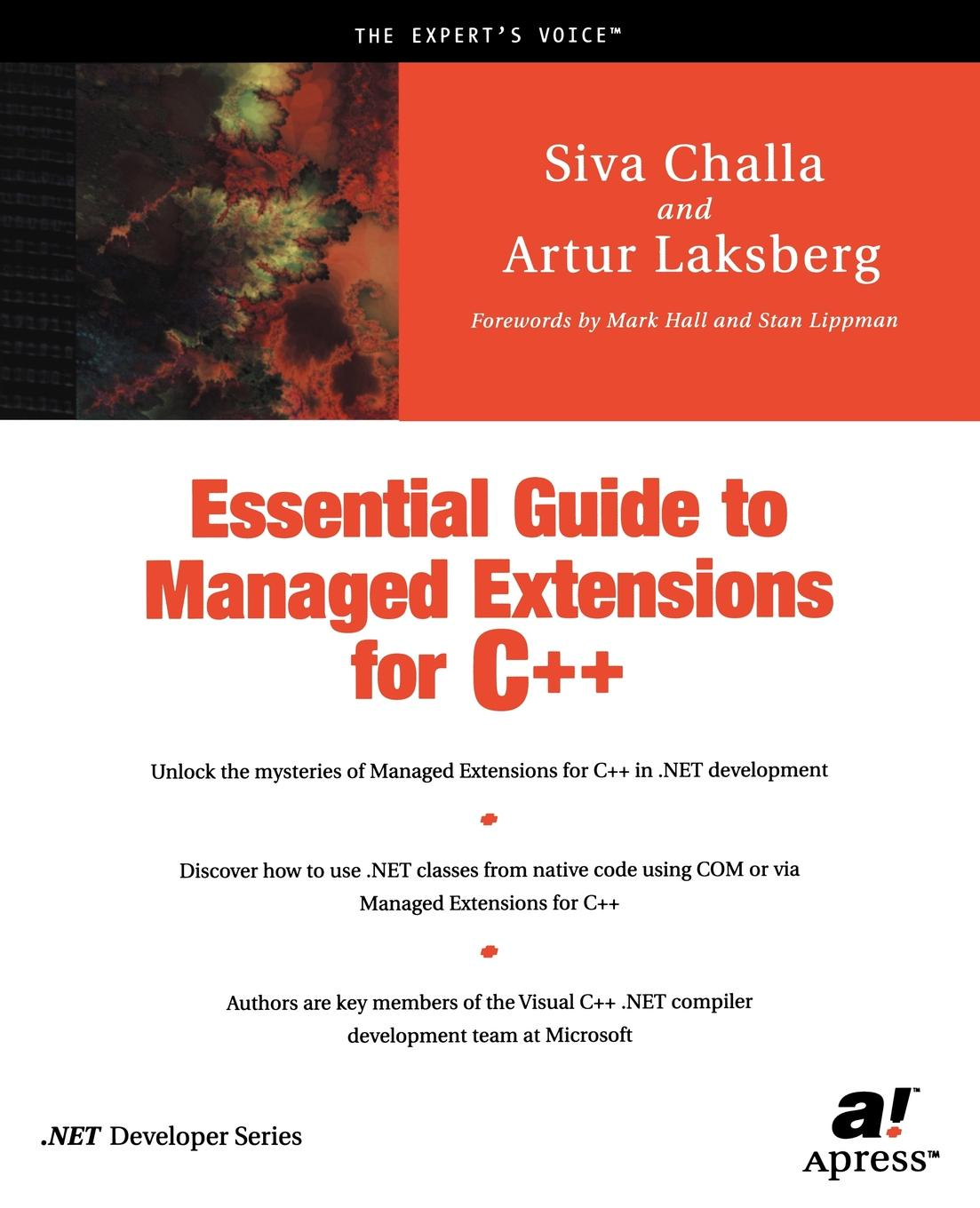 Siva Challa, Artur Laksberg, A. Laksberg Essential Guide to Managed Extensions for C++ geoff daniels essential guide to blood groups