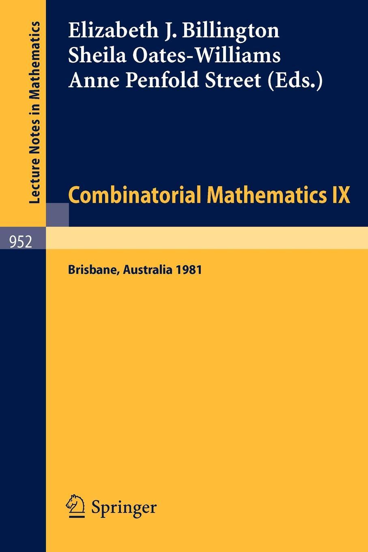 цены на Combinatorial Mathematics IX. Proceedings of the Ninth Australian Conference on Combinatorial Mathematics Held at the University of Queensland, Bris в интернет-магазинах