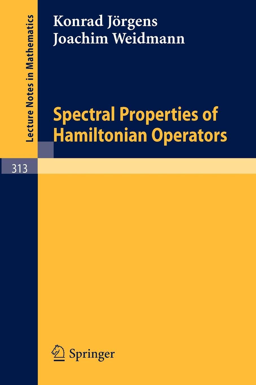 K. Jargens, J. Weidmann, Jrgens Spectral Properties of Hamiltonian Operators