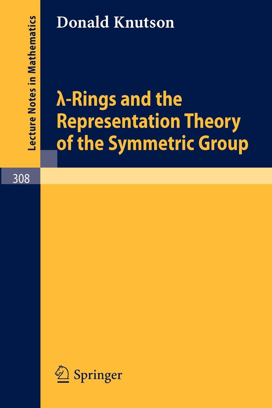 Donald Knutson Lambda-Rings and the Representation Theory of the Symmetric Group