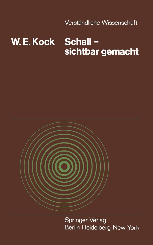 W. E. Kock, Winston E. Kock, H. -D Bohnen Schall Sichtbar Gemacht kock axel uppsatser
