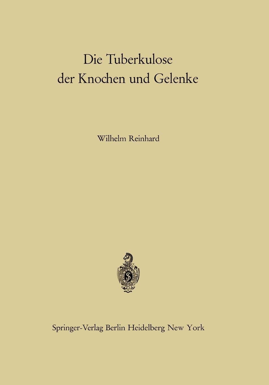 W. Reinhard Die Tuberkulose Der Knochen Und Gelenke reinhard bicher dawson s creek die wurzeln