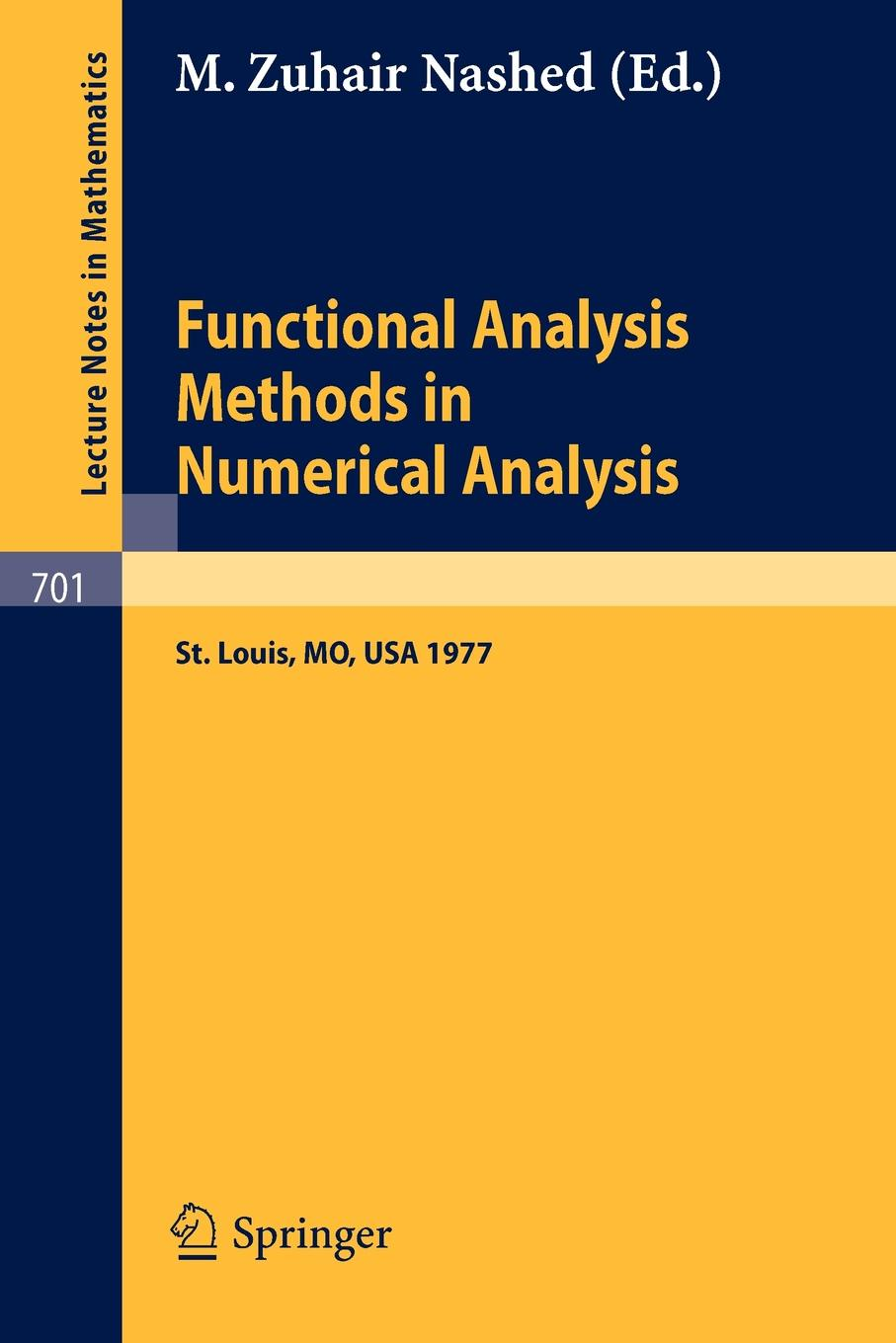 Functional Analysis Methods in Numerical Analysis. Special Session, American Mathematical Society, St. Louis, Missouri, 1977