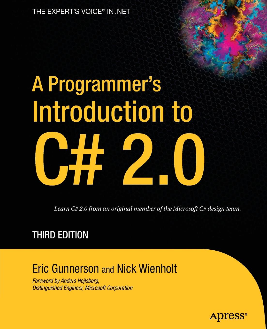 цены на Eric Gunnerson, Nick Wienholt A Programmer's Introduction to C# 2.0  в интернет-магазинах