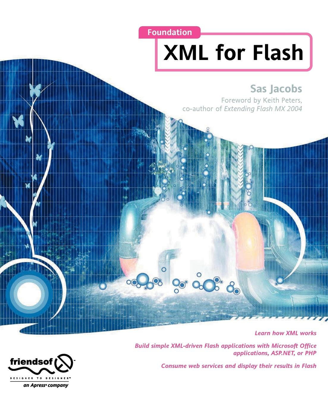 Sas Jacobs Foundation XML for Flash ed tittel xml for dummies