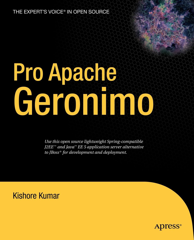 Kishore Kumar Pro Apache Geronimo poornachandra sarang pro apache xml