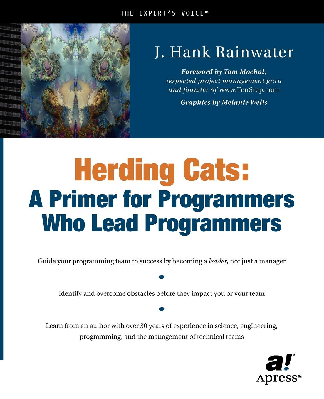 J. Hank Rainwater, Hank Rainwater Herding Cats. A Primer for Programmers Who Lead Programmers все цены