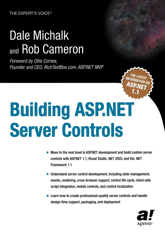 Dale Michalk, Rob Cameron Building ASP.Net Server Controls