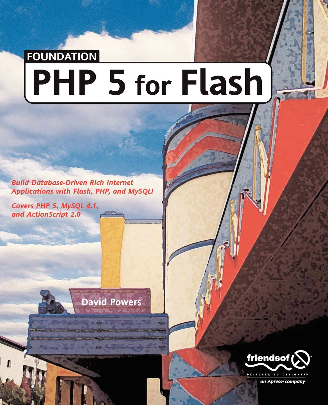David Powers Foundation PHP 5 for Flash sas jacobs foundation xml for flash