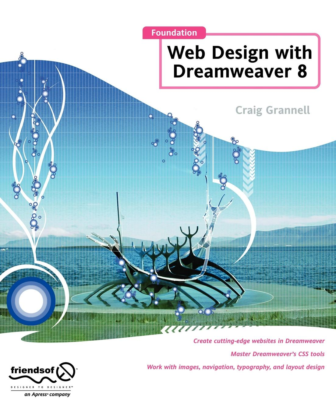 Craig Grannell Foundation Web Design with Dreamweaver 8 foundation web design