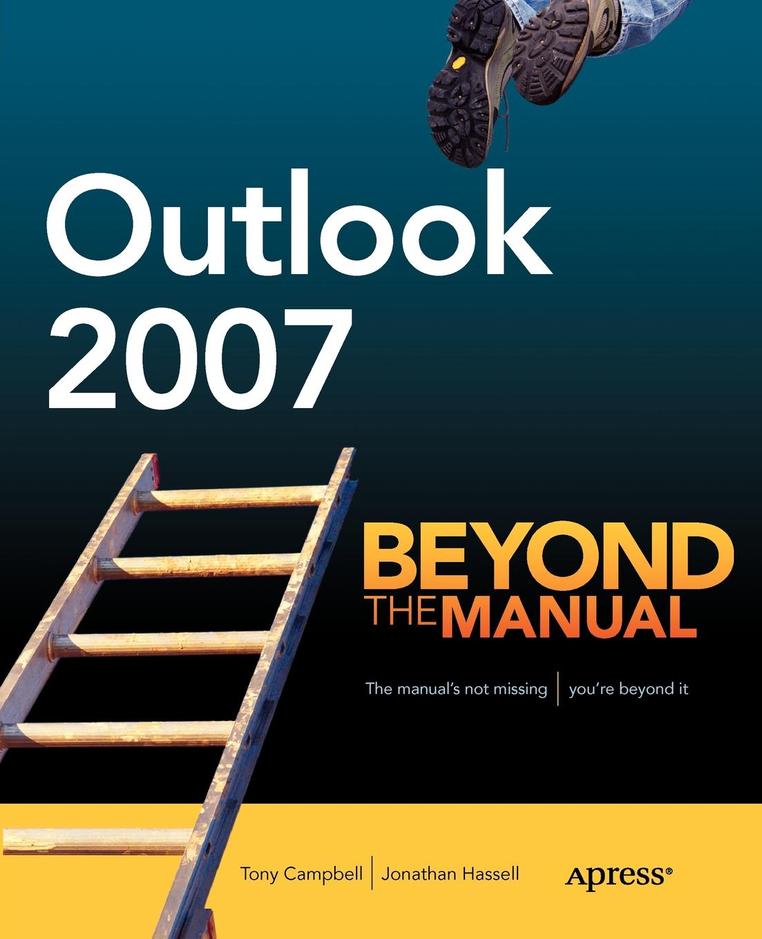 лучшая цена Tony Campbell, Jonathan Hassell Outlook 2007. Beyond the Manual