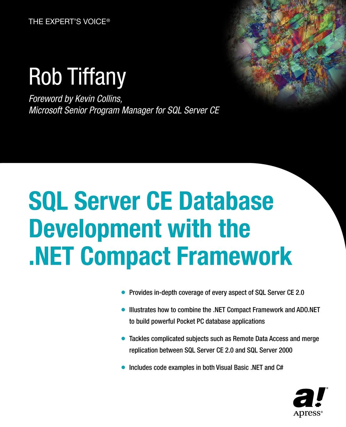 Rob Tiffany SQL Server CE Database Development with the .Net Compact Framework taylor database development for dummies