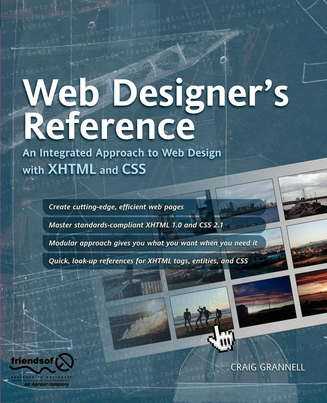 Craig Grannell Web Designer's Reference. An Integrated Approach to Web Design with XHTML and CSS foundation web design