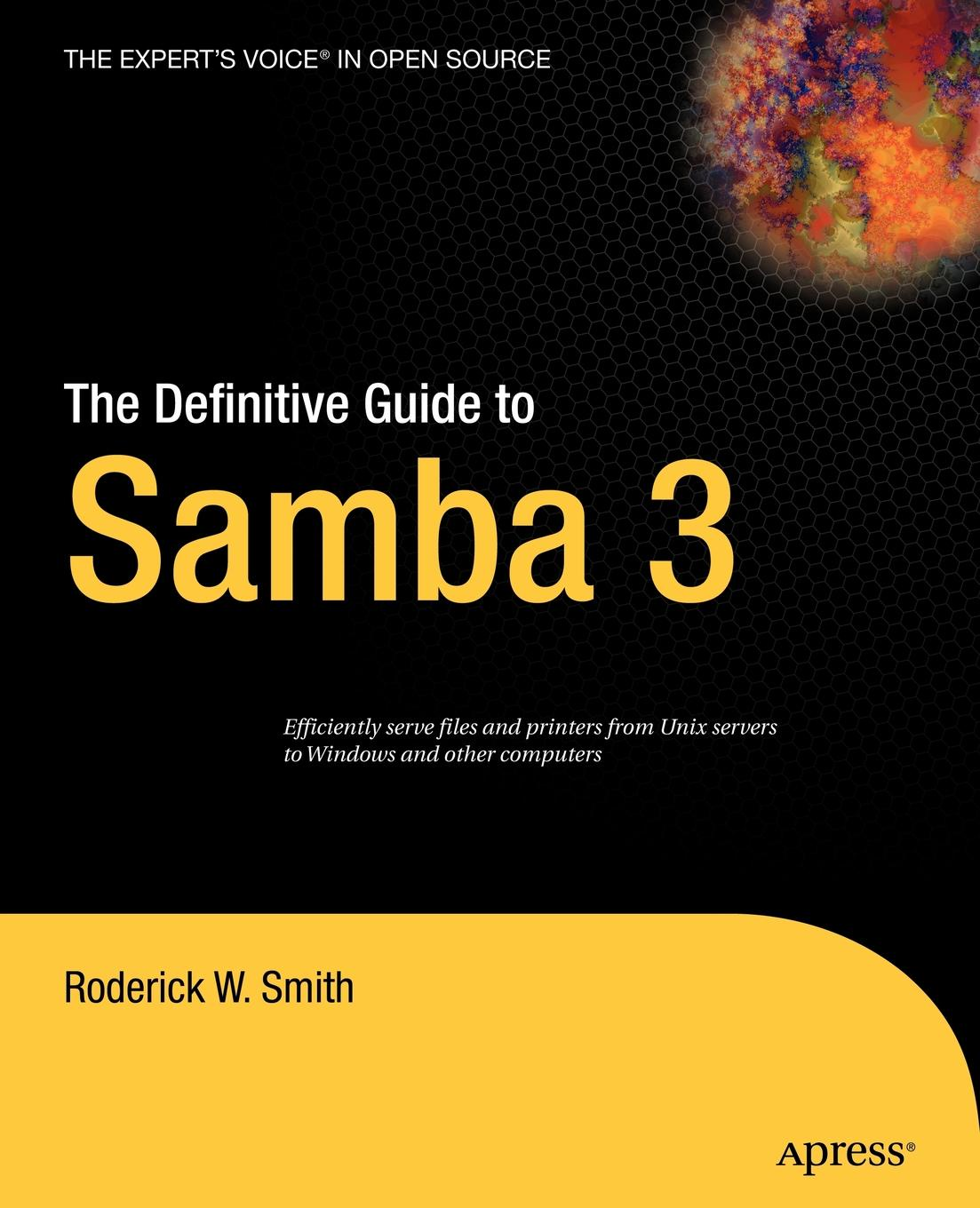 Roderick W. Smith The Definitive Guide to Samba 3