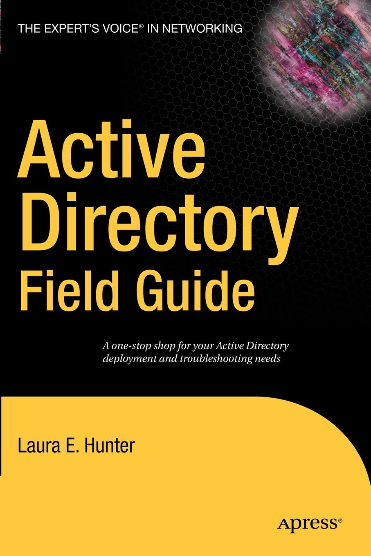 Laura E. Hunter Active Directory Field Guide brian mclernon lighting digital field guide