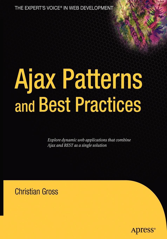 Christian Gross Ajax Patterns and Best Practices умная система ajax socket чёрная 13327 34 bl1