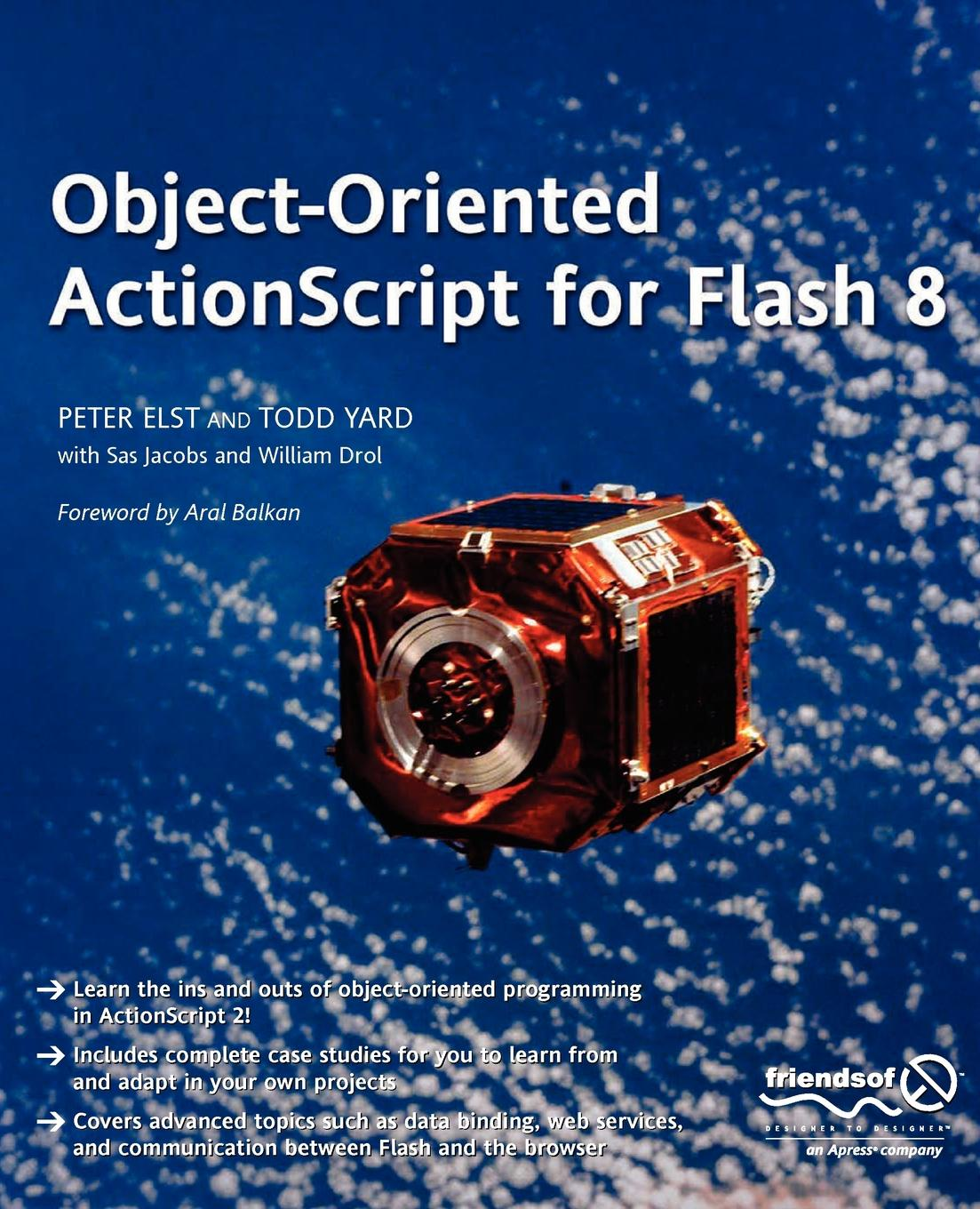 Peter Elst, Todd Yard Object-Oriented ActionScript for Flash 8 object oriented modeling of virtual labs for control education