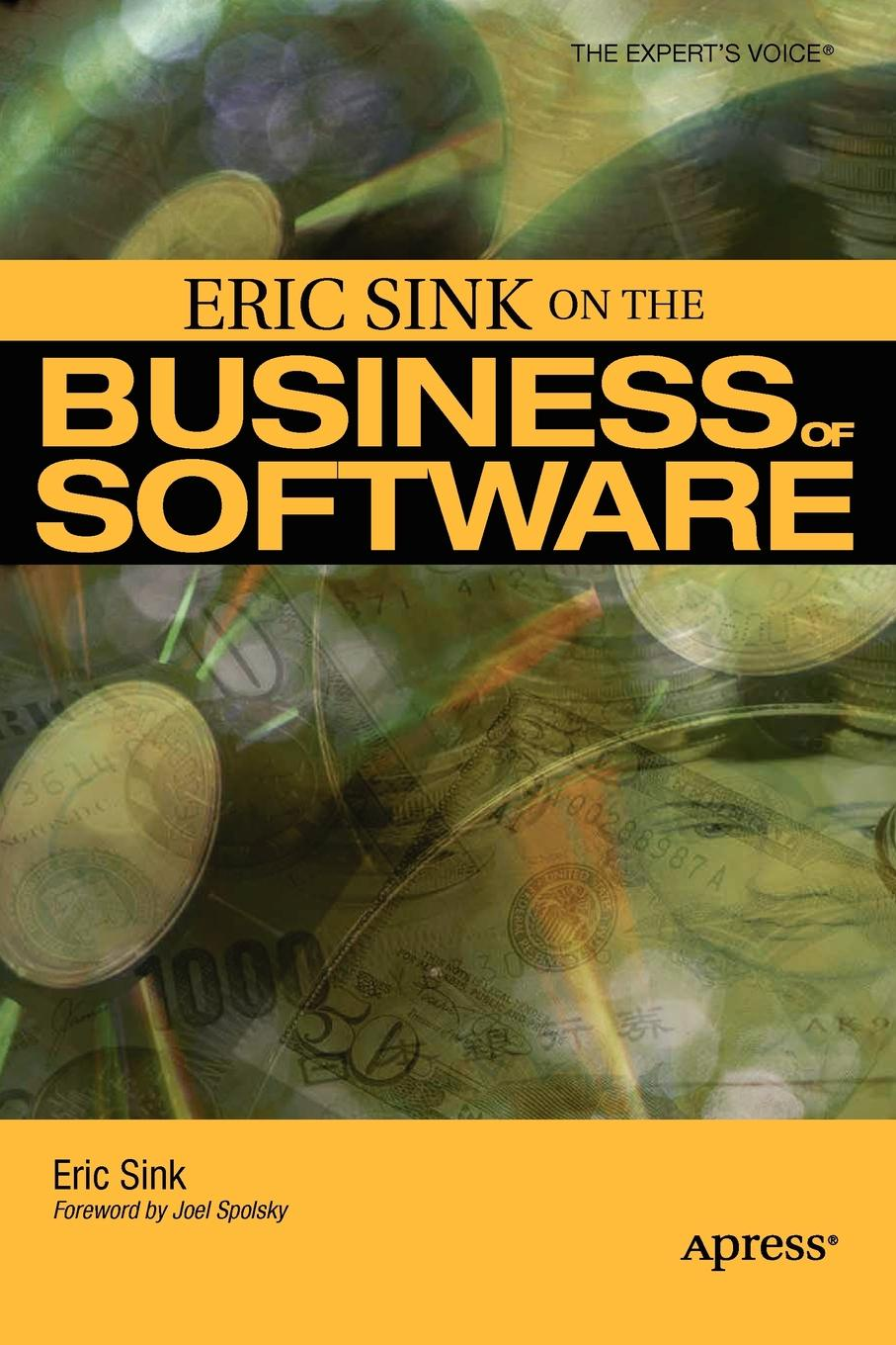 Eric Sink Eric Sink on the Business of Software eric lafontaine nanothermites