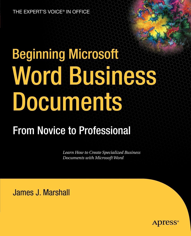 James J. Marshall Beginning Microsoft Word Business Documents